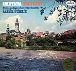 Smetana's Ma Vlast - Rafael Kubelik conducting the Chicago Symphony (Mercury, 1952 - Golden Classics LP reissue)