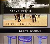 Cover of the Nonesuch CD/DVD of Steve Reich and Beryl Korot's Three Tales